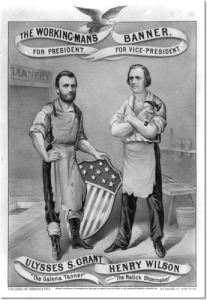 the-working-man-s-banner-for-president-ulysses-s-grant-the-galena-tanner-for-vice-president-henry-wilson-the-natick-shoemaker